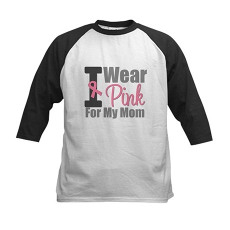 I Wear Pink For My Mom Kids Baseball Jersey