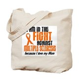 In The Fight Against MS 1 (Mom) Tote Bag