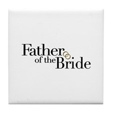 Father of the Bride Tile Coaster