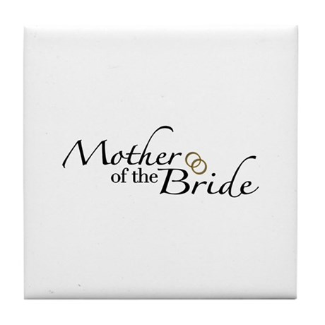 Mother of the Bride (Wedding) Tile Coaster