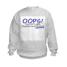 Oops Big Brother Sweatshirt