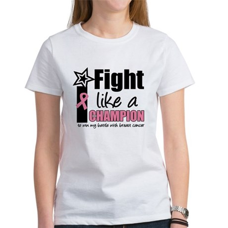 I Fight Like A Champion Women's T-Shirt