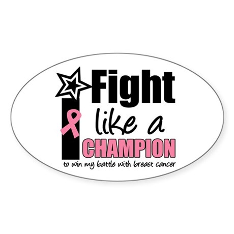 I Fight Like A Champion Oval Sticker