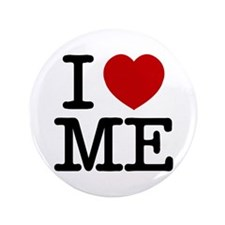 "I LOVE ME By RIFFRAFFTEES.COM 3.5"" Button"