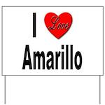 I Love Amarillo Yard Sign