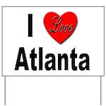I Love Atlanta Yard Sign