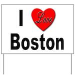 I Love Boston Yard Sign