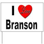 I Love Branson Missouri Yard Sign