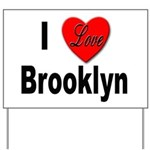 I Love Brooklyn New York Yard Sign