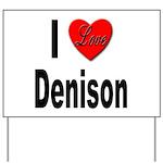 I Love Denison Yard Sign
