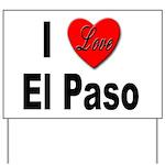I Love El Paso Texas Yard Sign