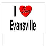 I Love Evansville Yard Sign