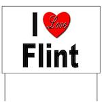 I Love Flint Yard Sign