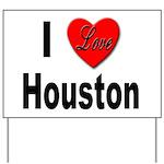 I Love Houston Yard Sign