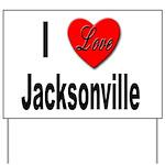 I Love Jacksonville Florida Yard Sign