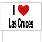 I Love Las Cruces Yard Sign
