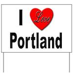 I Love Portland Yard Sign