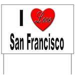I Love San Francisco Yard Sign