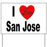 I Love San Jose California Yard Sign
