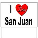 I Love San Juan Puerto Rico Yard Sign