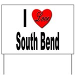 I Love South Bend Yard Sign