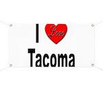 I Love Tacoma Banner