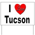 I Love Tucson Arizona Yard Sign