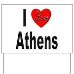 I Love Athens Greece Yard Sign