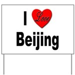 I Love Beijing Yard Sign