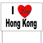 I Love Hong Kong Yard Sign