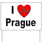 I Love Prague Yard Sign