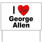 I Love George Allen Yard Sign
