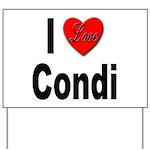 I Love Condi Yard Sign