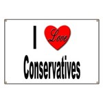 I Love Conservatives Banner