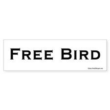 Free Bird bumper sticker.