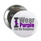"I Wear Purple (Daughter) 2.25"" Button (10 pac"