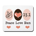 Peace Love Run 13.1 Mousepad
