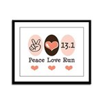 Peace Love Run 13.1 Framed Panel Print