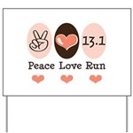 Peace Love Run 13.1 Yard Sign