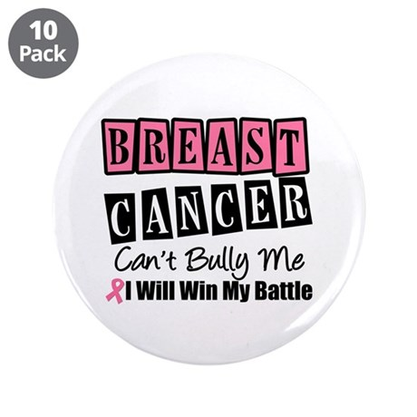 "BC Can't Bully Me 3.5"" Button (10 pack)"