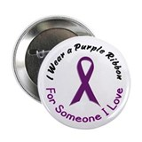 "Purple Ribbon For Someone I Love 4 2.25"" Button"
