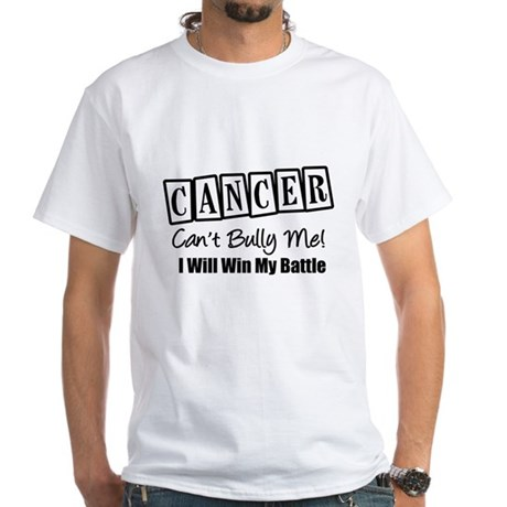 Cancer Can't Bully Me White T-Shirt