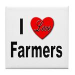 I Love Farmers for Farm Lovers Tile Coaster