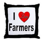 I Love Farmers for Farm Lovers Throw Pillow
