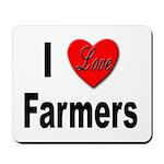 I Love Farmers for Farm Lovers Mousepad