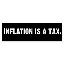 Inflation is tax Bumper Sticker (10 pk)