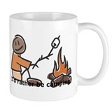 Campfire Rather be camping Mug