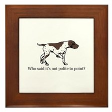 Who Said it's Not Polite to P Framed Tile