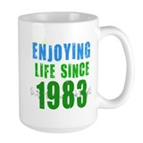 Enjoying Life since 1983 Mug