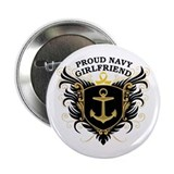 "Proud Navy Girlfriend 2.25"" Button"
